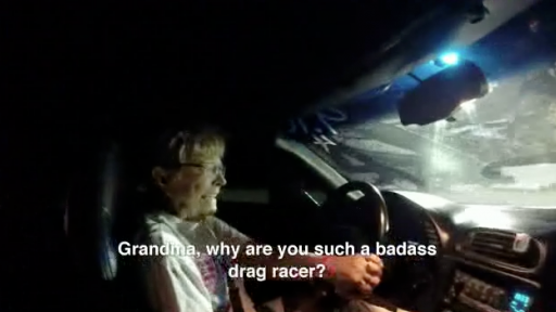 'Grandma Badass' Has a Need for Speed!